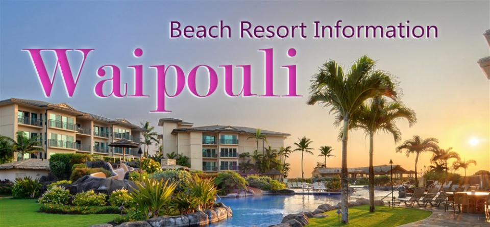 Waipouli Resort Info